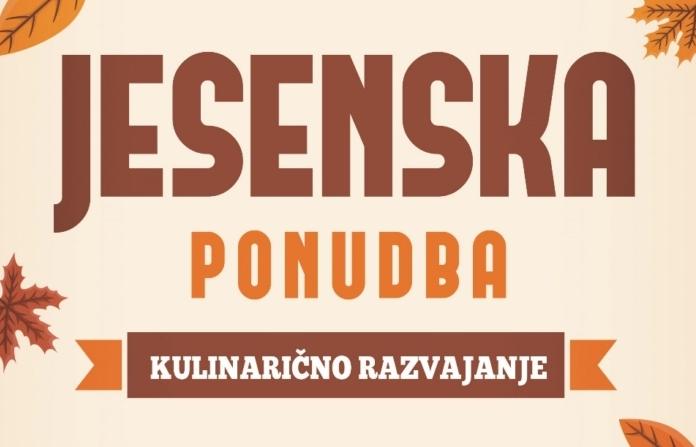 Kulinarični dogodki - Jesenska ponudba